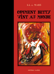 Comment Betty vint au monde, couverture