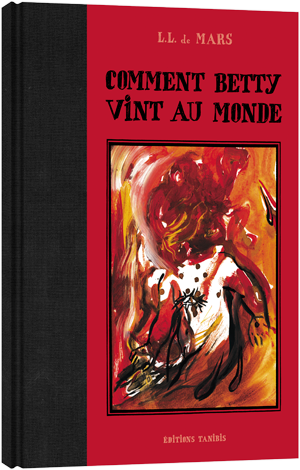 2011-comment-betty-vint-au-monde