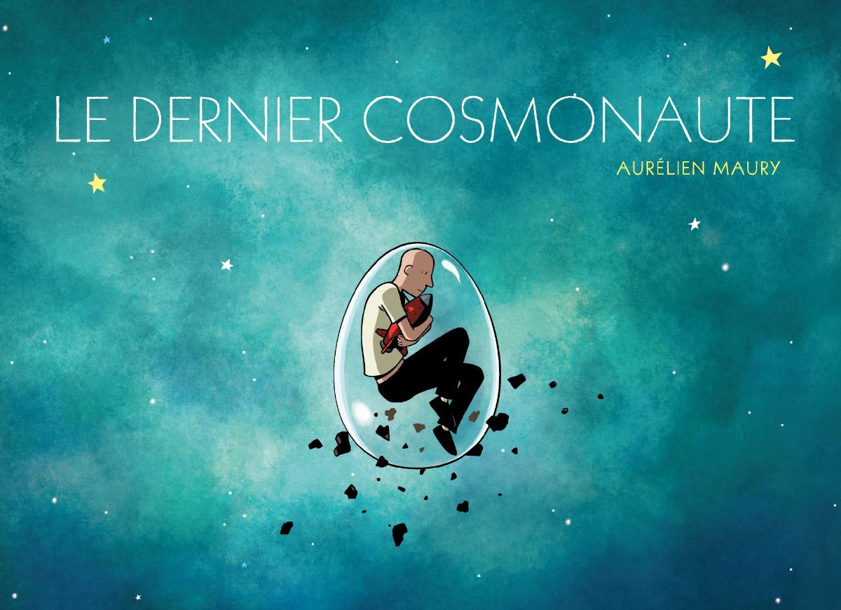 Le dernier cosmonaute par Aurélien Maury