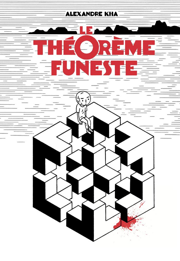 Le théorème funeste par Alexandre Kha