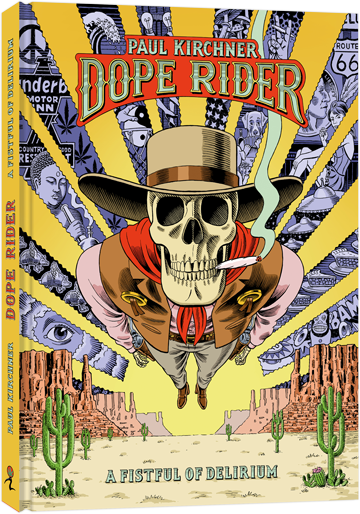 Dope Rider: A Fistful of Delirium, couverture
