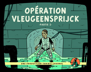 Operation Vleugeensprijck partie 2